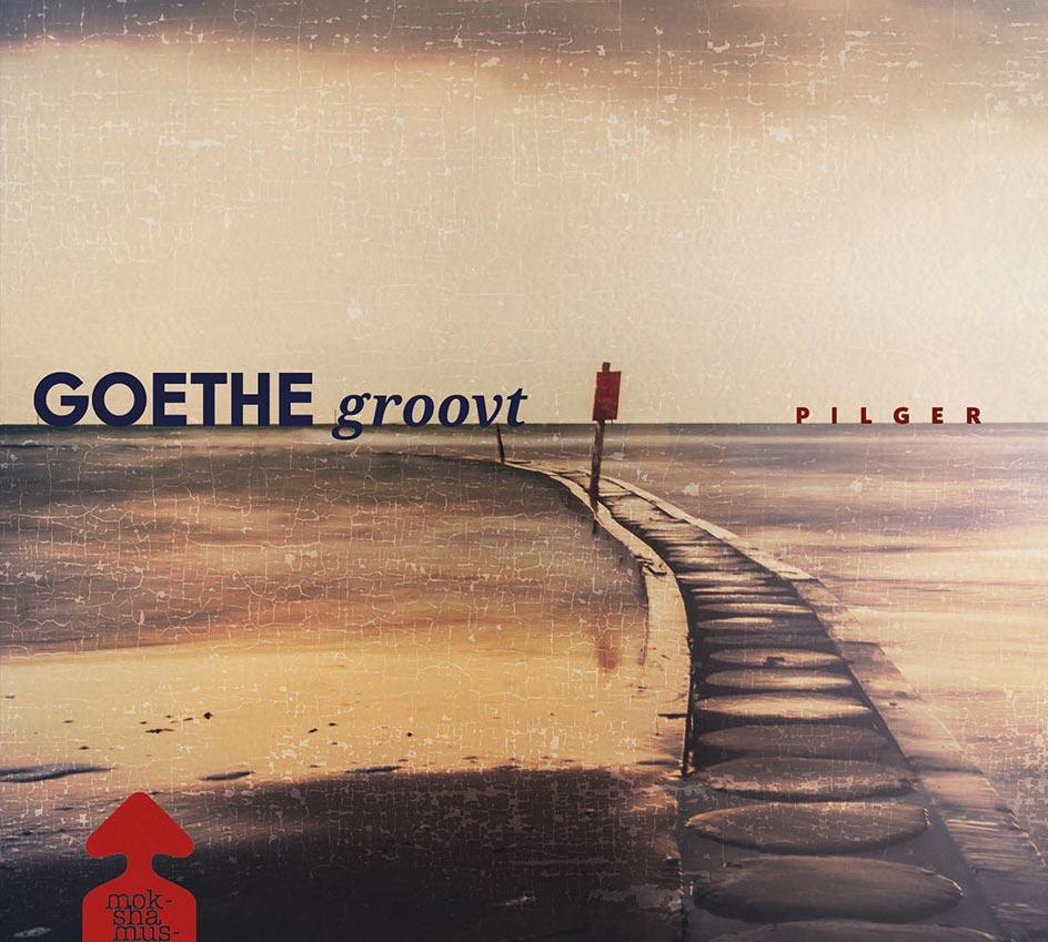 GOETHE-GROOVT---Pilger
